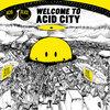 Acid Slice - Welcome to Acid City Cover Art