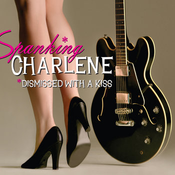 Dismissed with a Kiss by Spanking Charlene