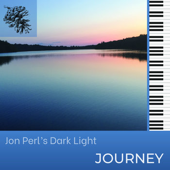 Journey by Jon Perl's Dark Light
