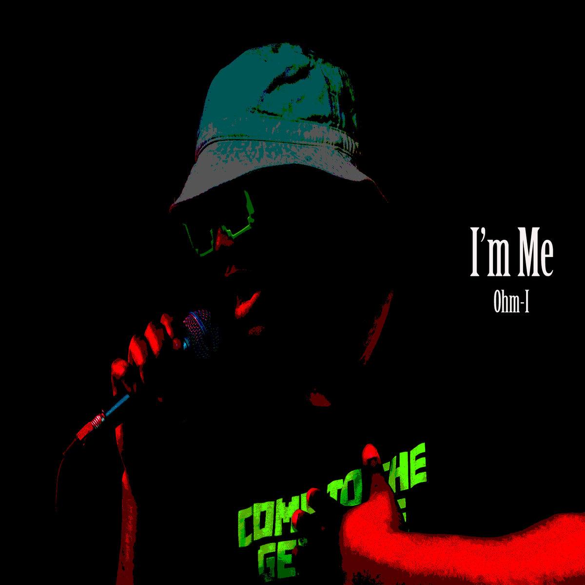 I'm Me by Ohm-I