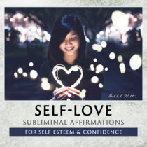 Self-Love - Subliminal Affirmations cover art