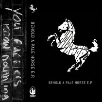 Behold A Pale Horse EP cover art
