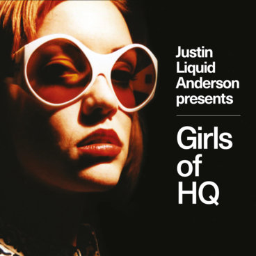 Justin Liquid Anderson presents Girls of HQ main photo