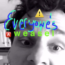 Everyone's a Weasel cover art