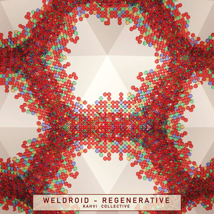 Weldroid – Regenerative