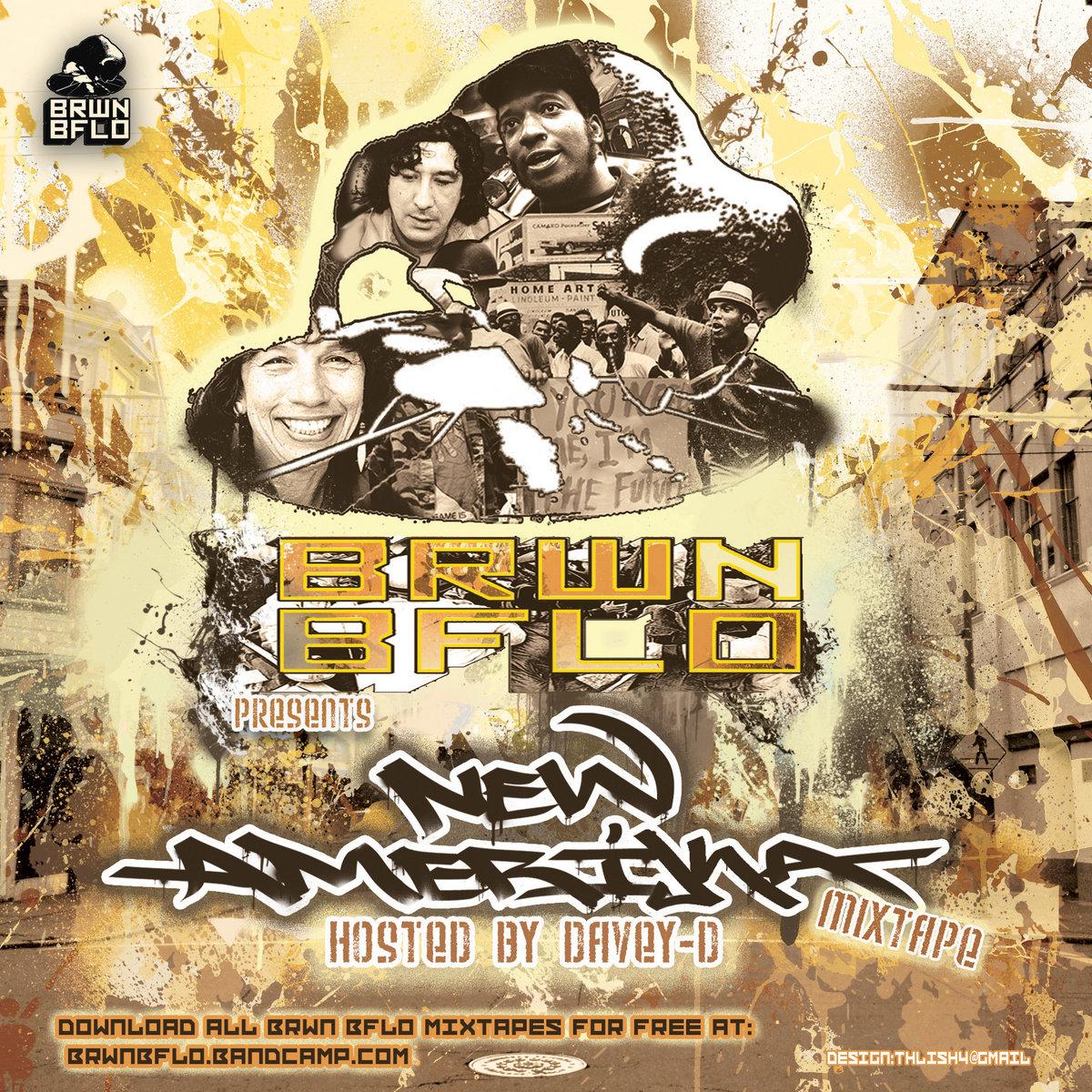 new amerika mixtape brwn bflo