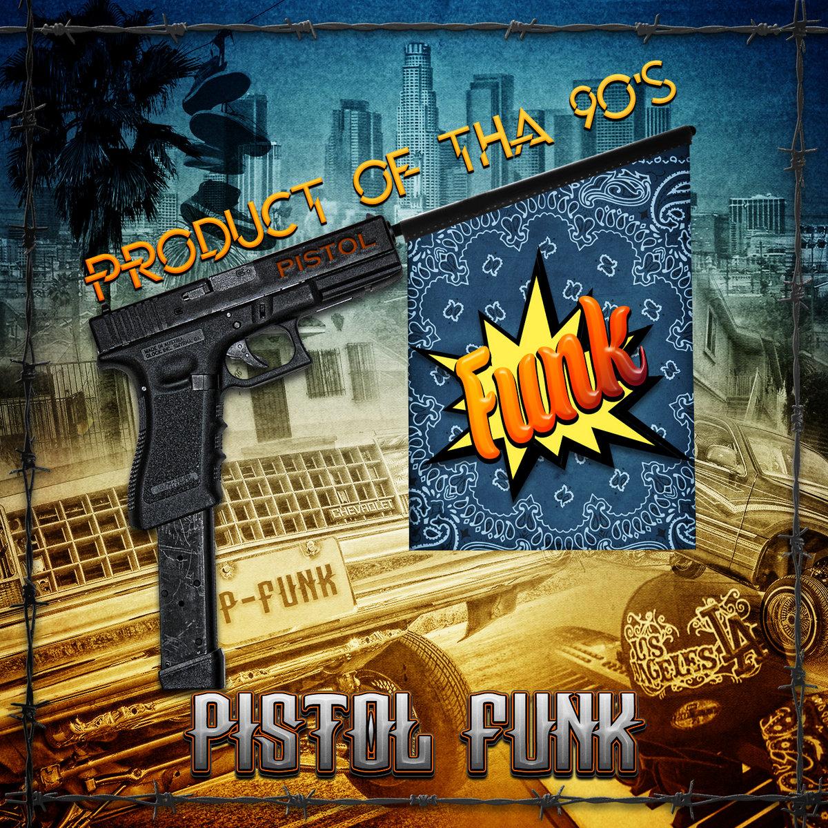 Pistol Funk Beat Tape (West Coast 90's Beats)   Product Of