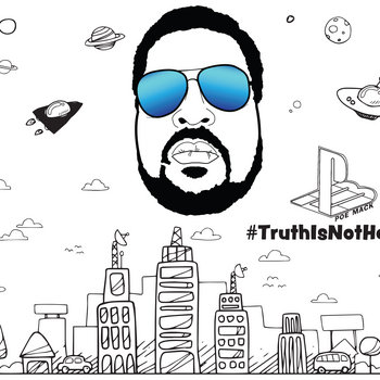 #TruthIsNotHate by Poe Mack