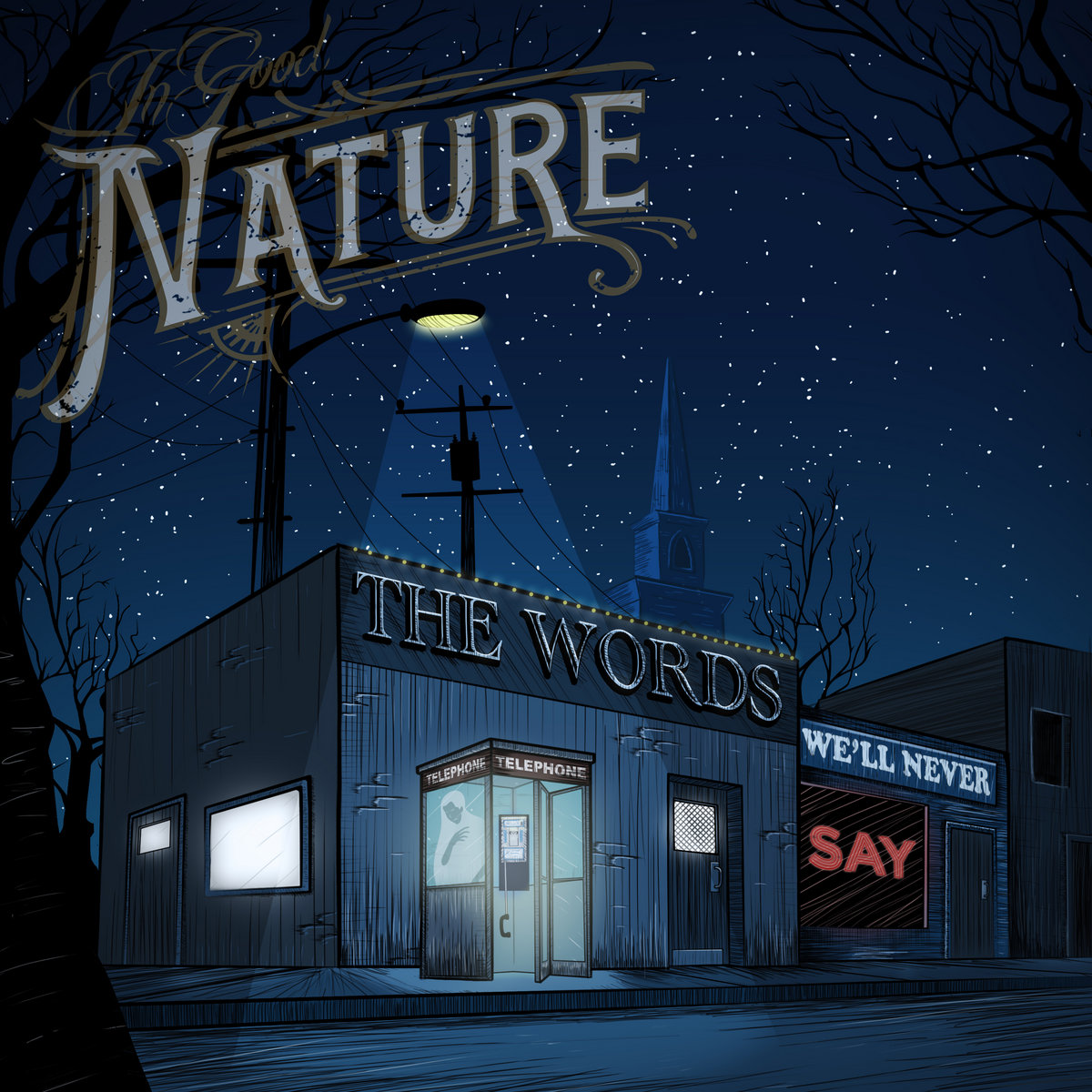 In Good Nature - The Words We'll Never Say [EP] (2017)
