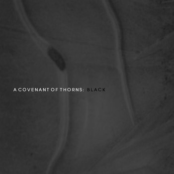 Black by A Covenant of Thorns