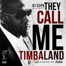 Timbaland - They Call Me Timbaland cover art