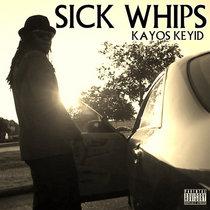 Sick Whips (Prod. Adeyemi) cover art