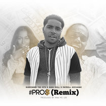 Pro$ (remix) - Ft. Kash Doll and Payroll Giovanni cover art