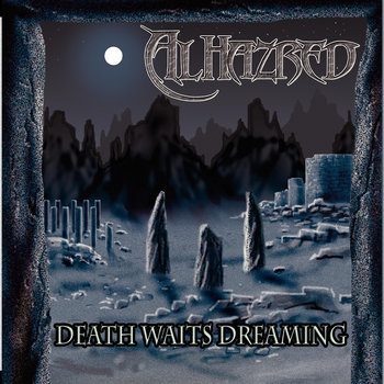 Death Waits Dreaming by Alhazred