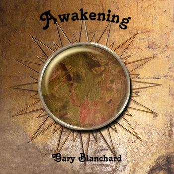 Awakening by Gary Blanchard