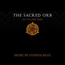 The Sacred Orb: Key To A New Dawn (Original Soundtrack) cover art