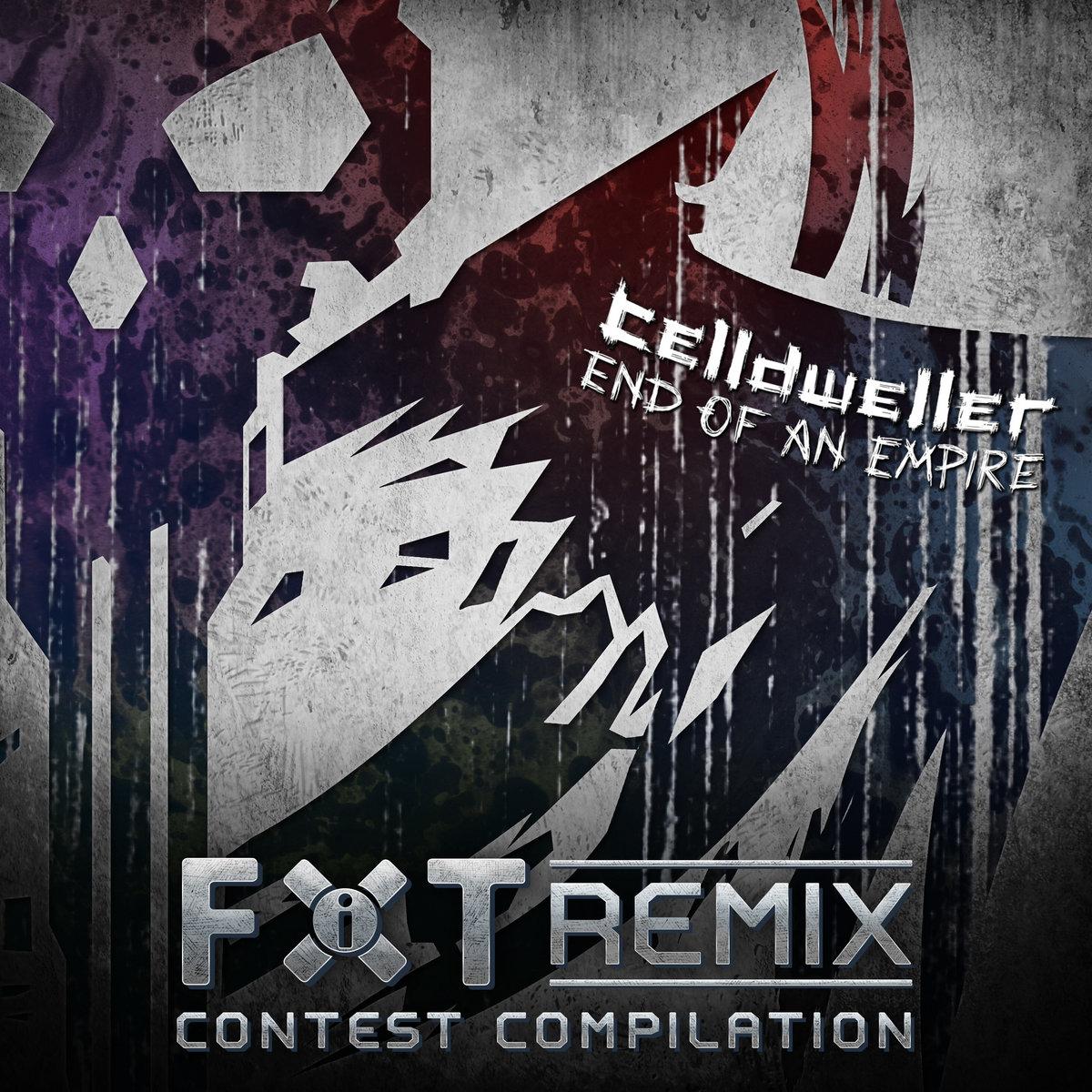 End of an Empire (Remix Contest Compilation) | Celldweller