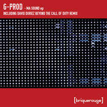 [BR142] : G-Prod - Ma Sound ep - including David Duriez Beyond The Call Of Duty Remix - [briquerouge] cover art