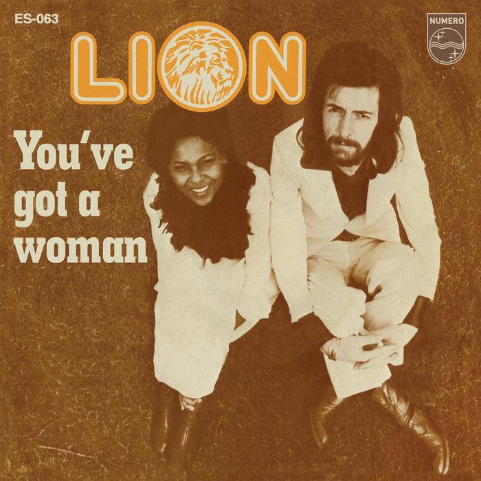 Lion Youve Got A Woman Eccentric Soul 45s