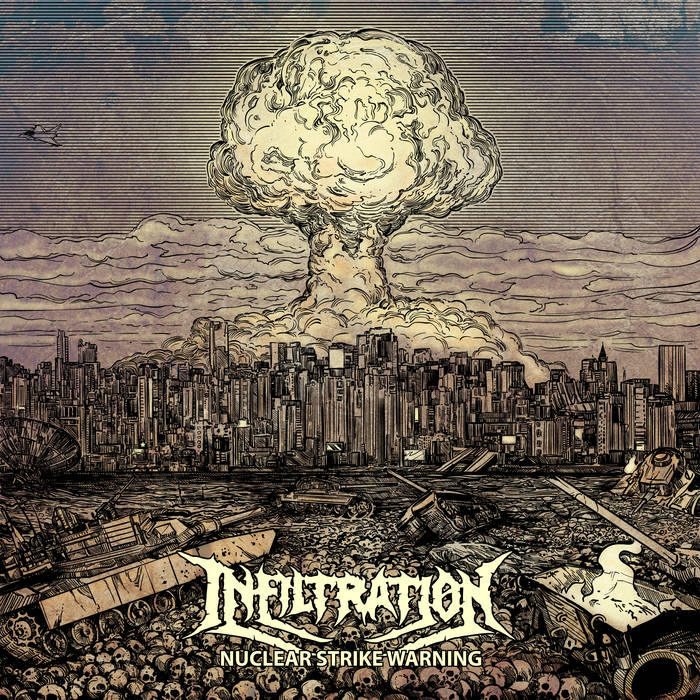 Дебютный EP группы INFILTRATION - Nuclear Strike Warning (2017)