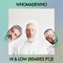 Hi & Low (Remixes Pt 2) cover art