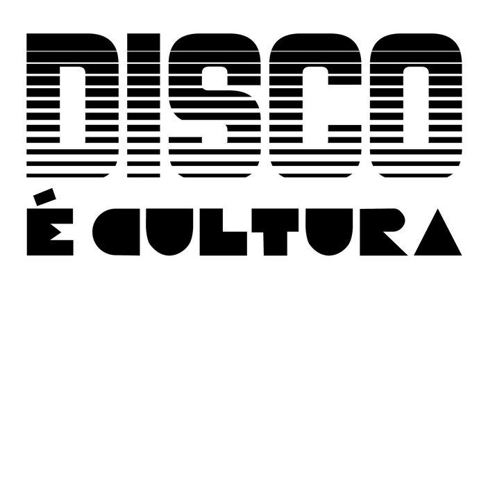 Disco É Cultura