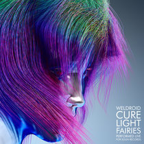 Cure Light Fairies (Performed Live for Soun Records) cover art