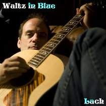 Waltz in Blue (A free taste, please subscribe for full single and entire back catalog ;-) cover art