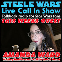 ive Call In Show – Ep 25 Pt 1 : Amanda Ward – the most perplexing Star Wars news story, Michael K. Williams joining Han Solo & more cover art