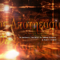 The Apotheosis: 'Ave Maria' for Symphony Orch. cover art
