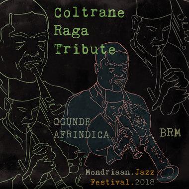 Coltrane Raga Tribute EP - Ogunde & Afrindica main photo