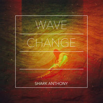 Wave Change EP cover art