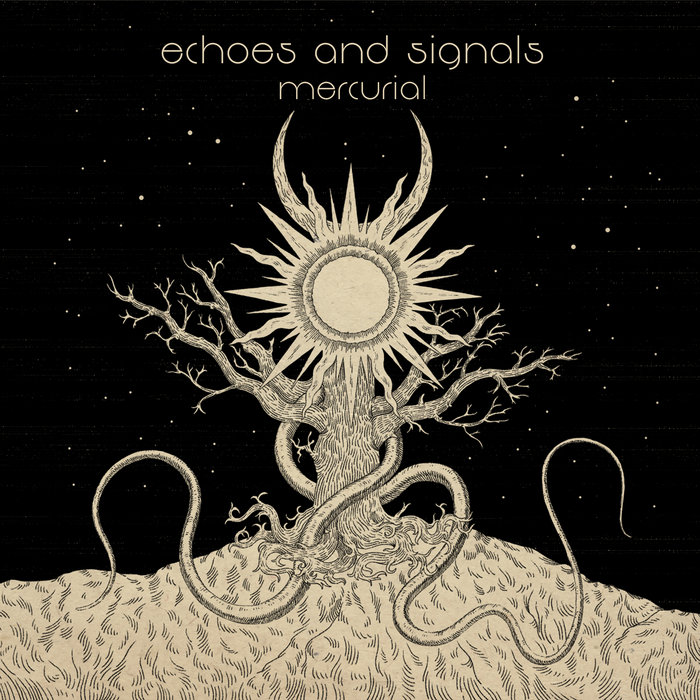Echoes and Signals - Mercurial Image
