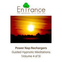 Power Nap Rechargers: Guided Hypnotic Meditations #4 cover art