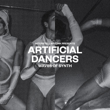 Interstellar Funk Presents: Artificial Dancers - Waves of Synth main photo