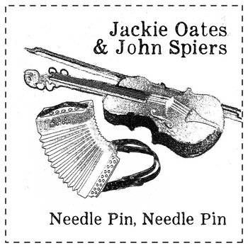 Needle Pin, Needle Pin by Jackie Oates and John Spiers