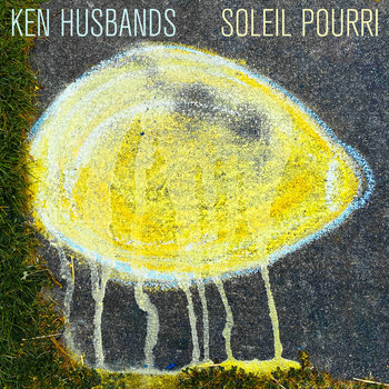 Soleil Pourri by Ken Husbands