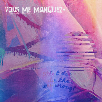 vous.me.manquez by beDOTwater