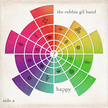 Happy? Side A by The Robbie Gil Band