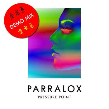 Parralox - Pressure Point (Demo)