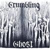 Crumbling Ghost Cover Art