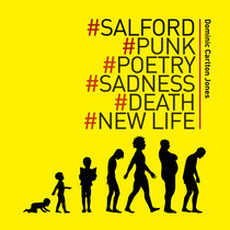 Salford Punk Poetry Sadness Death New Life cover art