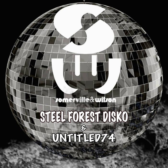 Somerville Wilson Steel Forest Disko Somerville Wilson