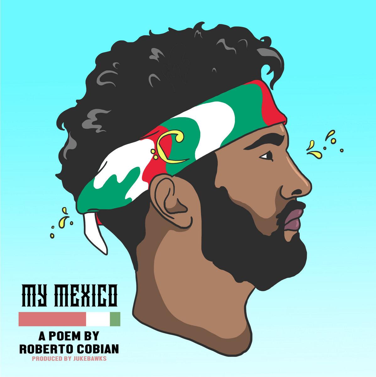 My Mexico | Roberto Cobian