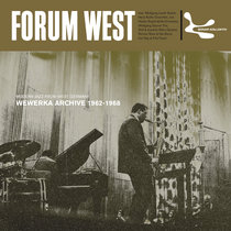 Forum West - Modern Jazz From West Germany Wewerka Archive (1962-1968) – compiled by Jazzanova cover art