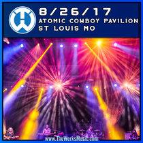 LIVE @ Atomic Cowboy Pavilion - St. Louis, MO 8/26/17 cover art