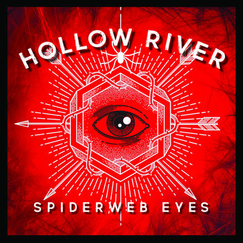 Spiderweb Eyes EP by Hollow River