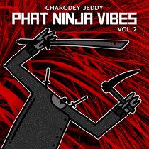 Phat Ninja Vibez, Vol. 2 cover art