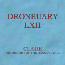 Droneuary LXII - The History of the Hanging Tree cover art