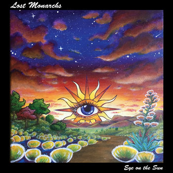 Eye on the Sun by Lost Monarchs